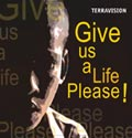 TERRAVISION: Give us a Life, Please! (English)