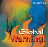 TERRAVISION: Global warning! (English)