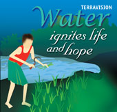 TERRAVISION: Water ignites life and hope (English)