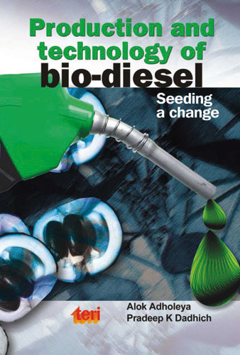 Production and technology of bio-diesel: seeding a change