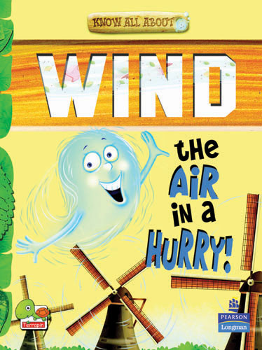 Know All About Wind: The Air in a Hurry!