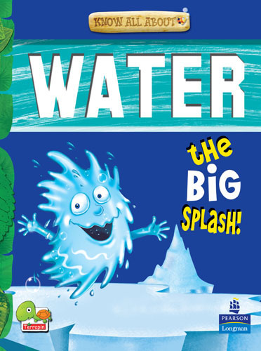 Know All About Water: The Big Splash!