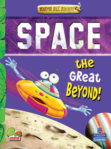 Know All About Space: The Great Beyond!