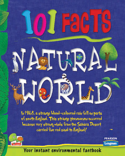 101 Facts: Natural World