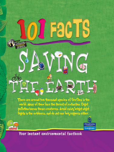 101 Facts: Saving the Earth