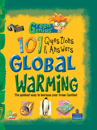 Green Genius's 101 Questions and Answers: Global Warming