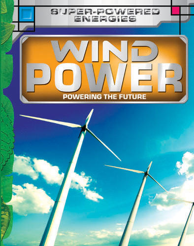 Future Power,Future Energy: Wind Power
