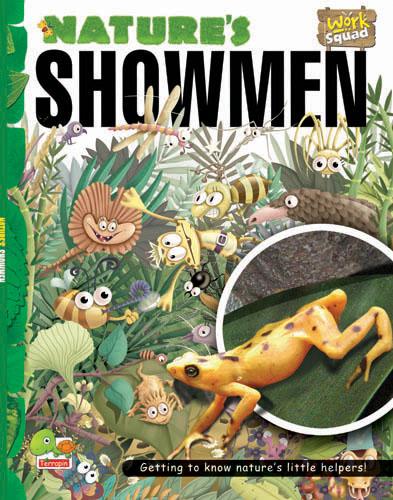 Work Squad: Nature's Showmen