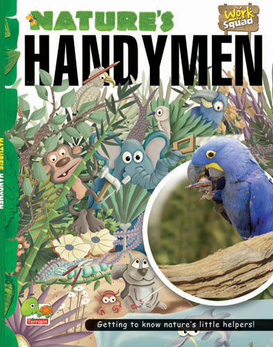 Work Squad: Nature's Handymen