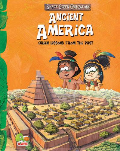 Smart Green Civilizations: Ancient America
