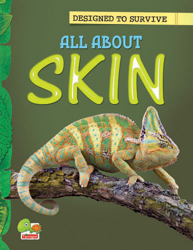 Designed to Survive:  All About Skin