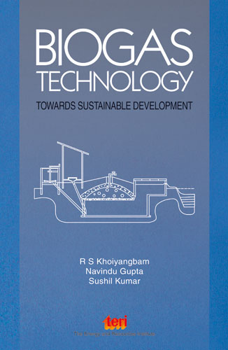 Biogas Technology :Towards Sustainable Development
