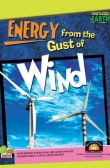 Super-Powered Earth:Energy from the Gust of Wind
