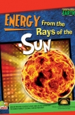 Super-Powered Earth:Energy from the Rays of the Sun