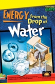 Super-Powered Earth:Energy from the Drop of Water