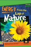 Super-Powered Earth:Energy from the Lap of Nature