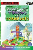 Nature's Fury:   Storm Story — Hurricanes, Typhoons, and Tornadoes