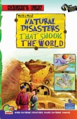 Nature's Fury:   World's Worst — Natural Disasters that Shook the World