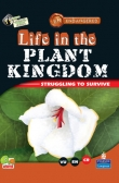 Endangered: Life in the Plant Kingdom