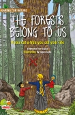 Caring for Nature: The Forests belong to us (The Story of the Chipko Andolan)