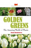 Golden Greens: The Amazing World of Plant Book