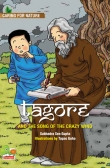 Caring for Nature: Tagore and the song of the crazy wind (A story that celebrates nature)