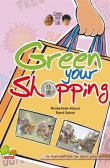 Green your life: Green your shopping (An illustrated book for future green geniuses)