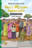 Surviving Disasters: Pari's Mission Impossible (A Quest for a Safer World)