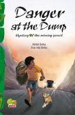 Danger at the Dump: Mystery of the missing pencil