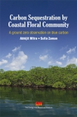Carbon Sequestration by Coastal Floral Community: A ground zero observation on blue carbon