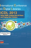 International Conference on Digital Libraries (ICDL) 2013: Vision 2020: Looking back 10 years and forging new frontiers