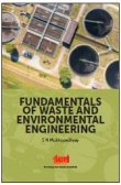 Fundamentals of Waste and Environmental Engineering