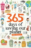 365 Days of Saving Our Planet (available in eBook only)