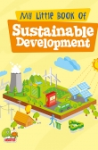 My Little Book Of Sustainable Development