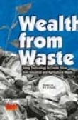 Wealth from waste: trends and technologies (Second edition)